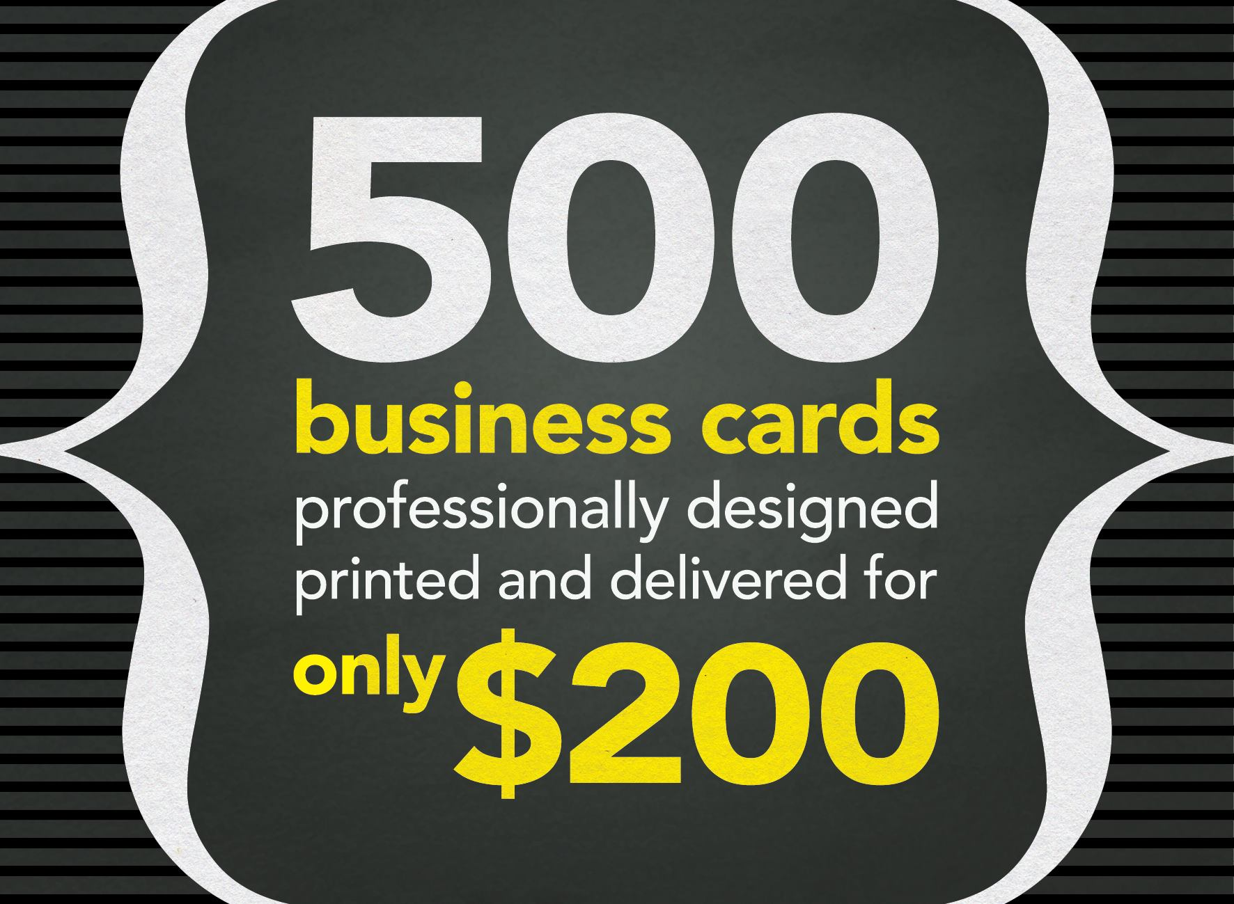 500 Business Cards professionally designed printed and delivered for only $200
